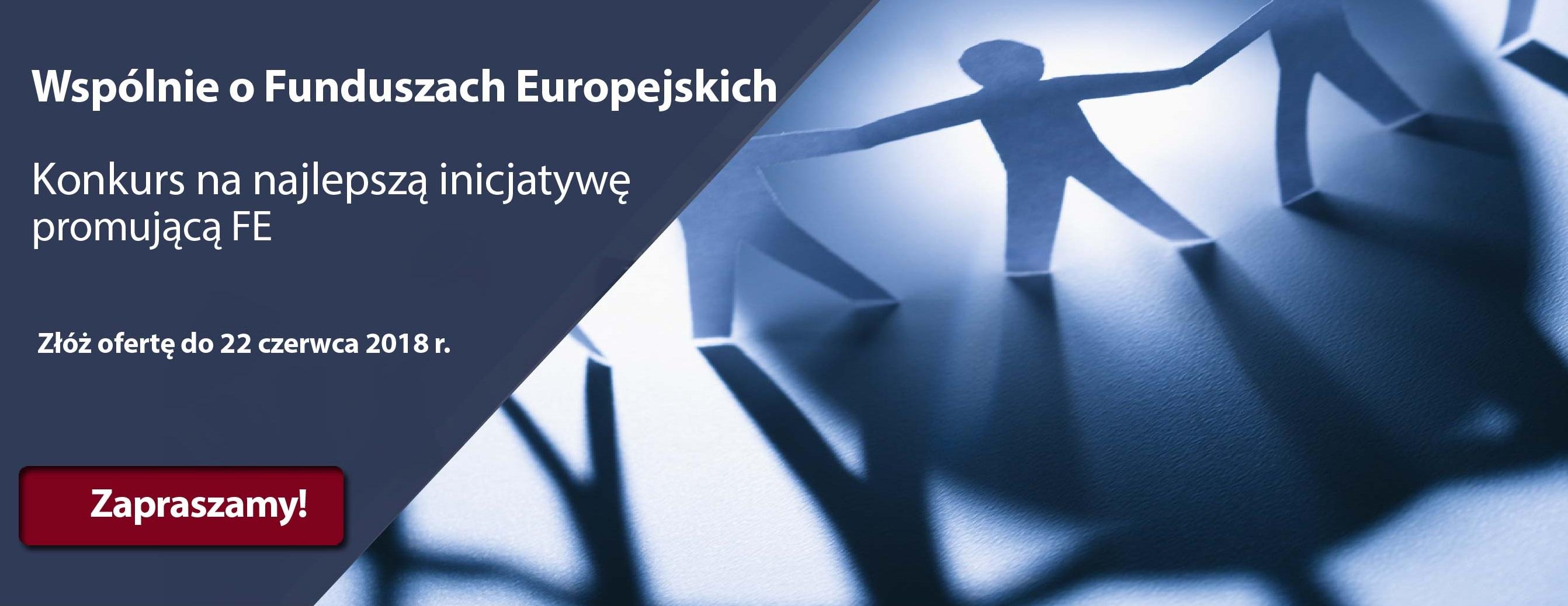 Konkurs ofert Ministerstwa Inwestycji i Rozwoju - Wspólnie o Funduszach Europejskich