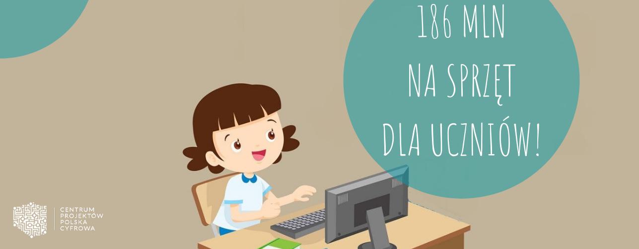 Ponad 180 mln zł na sprzęt dla uczniów i nauczycieli z programu Polska Cyfrowa