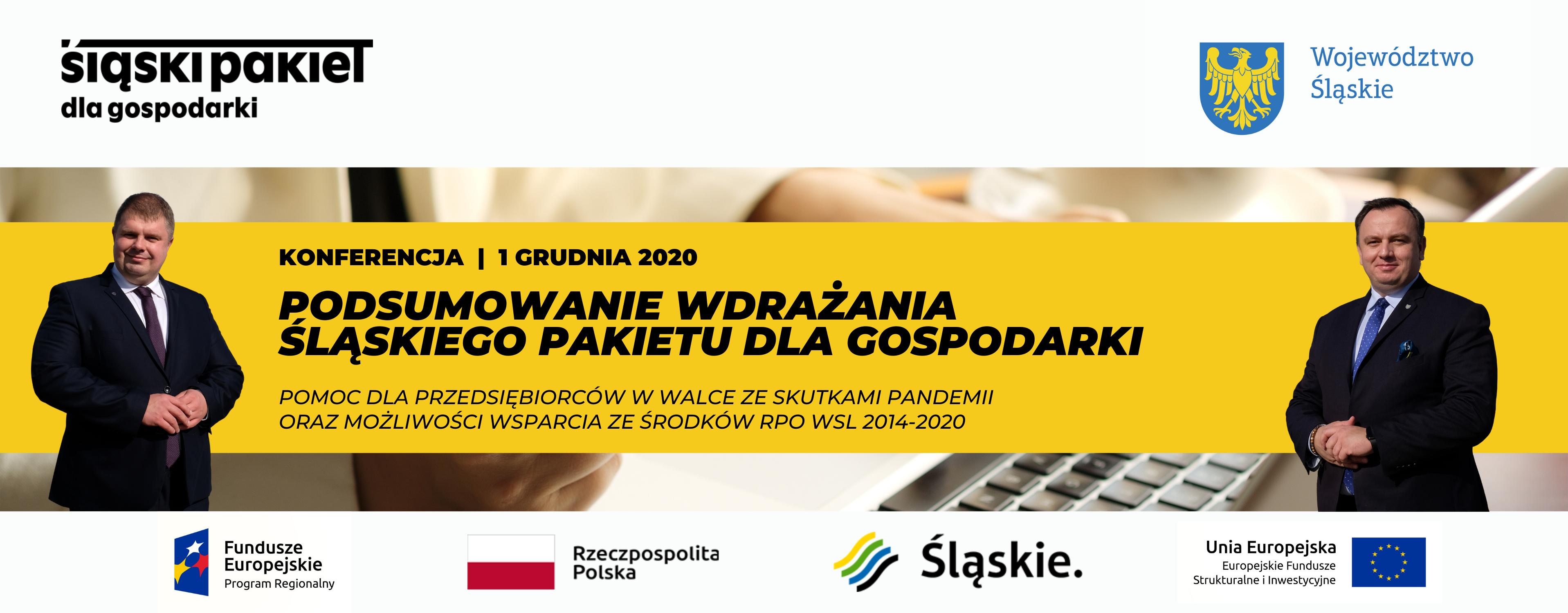 Na żywo - relacja z konferencji podsumowującej wdrażanie Śląskiego Pakietu dla Gospodarki - 1 grudnia 2020 r.