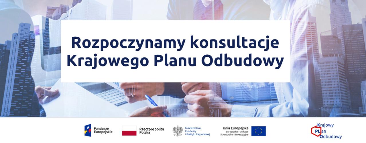 Konsultacje społeczne projektu Krajowego Planu Odbudowy